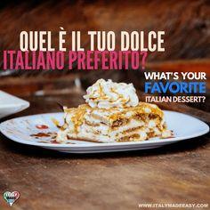 Quel è il tuo dolce italiano preferito?