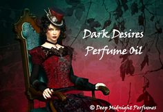 Dark Desires Perfume Oil: Let the night fill you with warmth and sweetness. Let the heat of it heighten your desire for more...more mystery,