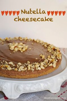 Nutella cheesecake senza cottura