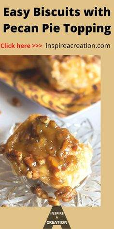 Easy Biscuits with Pecan Pie Topping by Inspire a Creation is a great, impressive treat. This easy recipe takes store-bought biscuits that you add a pecan pie topping to. If you like ooey and gooey, you will love these for sure. Serve them for breakfast, brunch, dessert or a snack. #biscuits #pecanpie #breakfast #brunch #easyrecipe #inspireacreation Breakfast Bread Recipes, Easy Brunch Recipes, Snacks Recipes, Best Dessert Recipes, Easy Snacks, Easy Desserts, Easy Biscuits, Pie Tops, Pecan