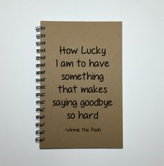 Goodbye Gift, How Lucky I am to Have Someone That makes saying Goodbye So Hard, Saying Goodbye, Winnie the Pooh Quote, Moving Away Gift Auf Wiedersehen Geschenk Abschied bester Freund Geschenk Friends Moving Away Quotes, Friend Moving Away Gifts, Going Away Gifts, Piglet Winnie The Pooh, Winnie The Pooh Quotes, Diy Gifts For Friends, Best Friend Gifts, Sister Gifts, Literature Quotes