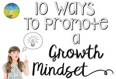 10 Ways to Promote a Growth Mindset for kids and young adults