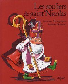 Les souliers de saint Nicolas de Laurence Bourguignon http://www.amazon.fr/dp/2871426775/ref=cm_sw_r_pi_dp_SRZEub1YP3SDZ