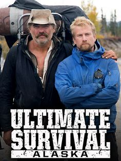 Ultimate Survival Alaska -this show is a white-knuckler.