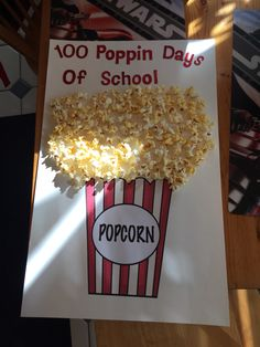 100th day of school project! (100 pieces of popcorn)