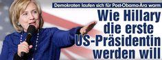 Post-Obama-Ära: Wie Hillary Clinton die erste US-Präsidentin werden will