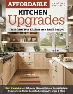 Affordable Kitchen Upgrades: Transform Your Kitchen on a Small Budget