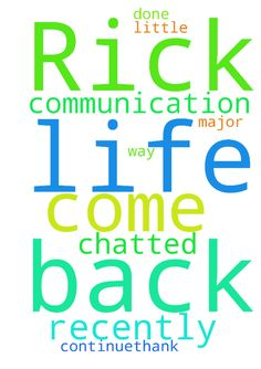 Dear Lord, I ask for Rick to come back into my life -   Dear Lord, I ask for Rick to come back into my life in a major way. We chatted a little recently and I pray that communication will continue.Thank You God that it is done. In Jesus Name. Amen Posted at: https://prayerrequest.com/t/jGo #pray #prayer #request #prayerrequest