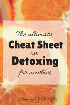 A simple guide on Detoxing, especially made for detox newbies!