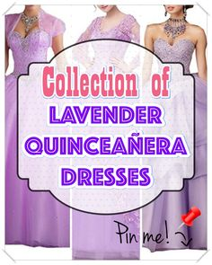 Tips on how to pick out Lavender Quinceanera dress for the Quinceanera party -- the traditional Latin American ritual that signifies the passage of a female from childhood to adulthood. Lavender Quinceanera Dresses, Quinceanera Party, All About Eyes, Different Patterns, Feminine, Pointers, Childhood, Gown, Traditional
