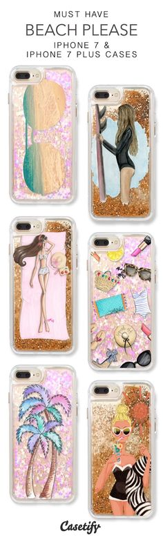 Must Have Beach Please iPhone 7 Cases & iPhone 7 Plus Cases. More glitter iPhone case here >https://www.casetify.com/en_US/collections/iphone-7-glitter-cases#/