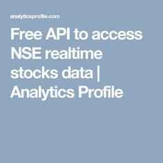 Free API to access NSE realtime stocks data | Analytics Profile