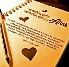 Semakin cinta ALLAH •• Semakin dicinta ALLAH