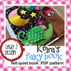 Keira's FAIRY Book Felt QUIET .PDF Pattern by LindyJDesign on Etsy, $7.00
