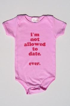 Dad's rule. #babyshirt