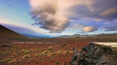 Eastern Sierra Time Lapse 2 on Vimeo