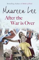 Maureen Lee After the War is Over