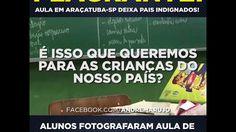 URGENTE! imagens de aula de perverçao em escola de Araçatuba