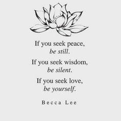 be still, be silent,
