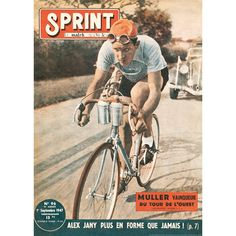 SPRINT 1947 print features the cover of Sprint - Le match de la Vie Sportive showing cyclist Edouard Muller on his way to winning the famous Tour de l'Ouest in A professional rider of some note. Funny Mugs, A Funny, Gifts For Sports Fans, Classic Image, Man Child, Bicycle Race, Cycling Art, Bike Art, Dad Jokes