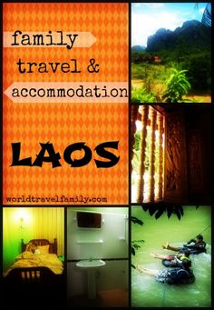 Family Travel Laos and finding cheap family accommodation in Laos. These were the hotels and guest houses we used in Vang Vieng, Luang Prabang and Vientiane. http://worldtravelfamily.com