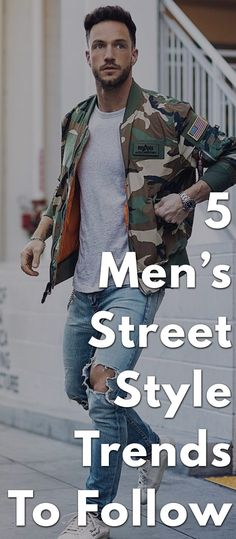 5 Men's Street Style Trends To Follow