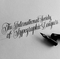 Sample from the International Society of Typographic Designers done with an oblique pen.