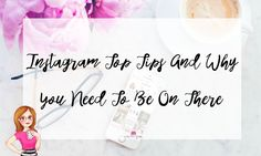 Here's my Instagram top tips as well as why you need to be on there. You will find some useful information all about Instagram and some great tips.