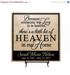 4th of July Sale - Because some we love is in Heaven, there's a little bit of Heaven in our Home - Custom Tile, Personalized Sign, Memorial on Etsy, $29.75