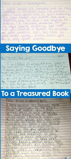 Use goodbye letters to helps students articulate their learning at the end of a novel.