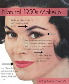 Authentic and natural 1950s makeup guide. How to create a vintage makeup look worn by real women in the 1950s. vintagedancer.com/1950s/1950s-makeup/