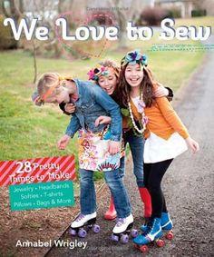 We Love to Sew: 28 P