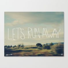 Let's Run Away Stretched Canvas by Leah Flores | Society6