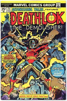 Astonishing Tales featuring Deathlok The Demolisher. Issue 25.
