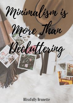 Minimalism is more than decluttering