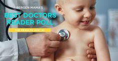 Best Doctors in Bergen County NJ: Bergen Mama's Reader Survey | | BergenMama | Bergen County NJ Things to Do, Restaurants, Family Fun and More