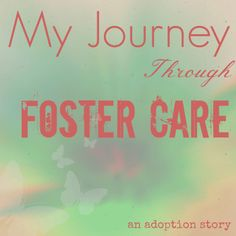 """""""My journey started when I was born. My birth-parents were both developmentally and cognitively challenged. These challenges prevented them from properly caring for a child and I suffered some physical delays as an infant. Sometime after I turned two, a storekeeper at the local mall, who had come to notice us roaming around there daily, called Social Services several times and I was eventually placed in foster care....""""  #fostercare #adoption"""