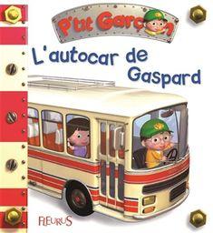 L'Autocar de Gaspard - EMILIE BEAUMONT & AL