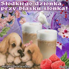 Dzien dobry Cute Good Morning, My Crush, Good Morning