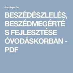 BESZÉDÉSZLELÉS, BESZÉDMEGÉRTÉS FEJLESZTÉSE ÓVODÁSKORBAN - PDF
