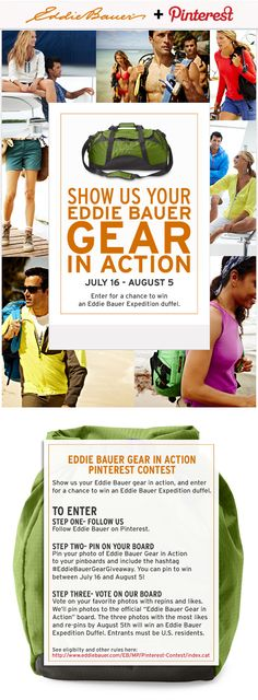 This competition required you to pin an image of you using Eddie Bauer products. You got to vote on the final winner