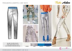 FW 208-19 Trend forecast: SILVER COATED PANTS, active influences, silver is combined with bold colors and neon, development designs by 5forecaStore Fashion trend forecasting.