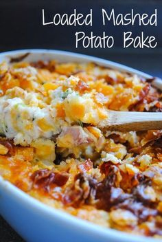 Loaded Mashed Potato Bake - Made it with the girls I baby-sit for and it was SOOOO good!!! 7/10/2014