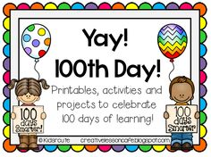 First Grade Gallery- Lessons for Little Learners: 100th Day Activities for the Classroom and a Giveaway