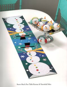 Snow Much Fun Table Runner and Snowball men from Art to Heart
