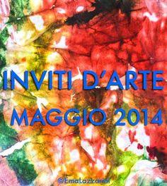 Inviti d'arte: maggio 2014