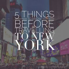 5 quick tips to know before travelling to New York #travel #tips #newyork