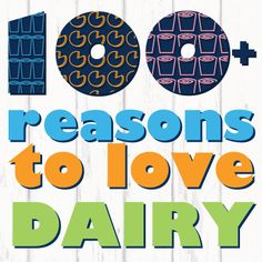 How do we love dairy? Midwest farmers and dietitians have 100+ reasons!