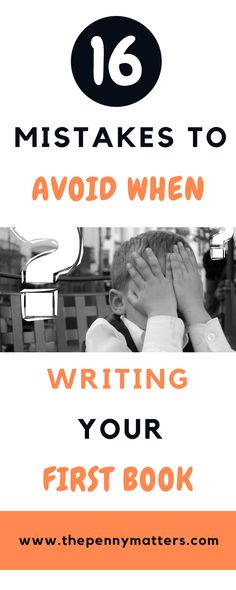 Writing your first book is a great achievement for any writer. However, many writers commit grievous mistakes in the process, Here are such 16 writing mistakes to avoid when writing your first book. Thinking as a writer and not as a publisher, Fiction Writing, Writing Advice, Writing A Book, Writing Prompts, Writing Ideas, Writing Images, Writing Help, Writing Inspiration, Affiliate Marketing