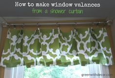 Green with Decor – How to make window valances from a shower curtain
